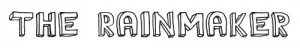 The Rainmaker font