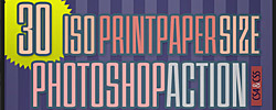 30 ISO Print Paper Size Photoshop Action Templates