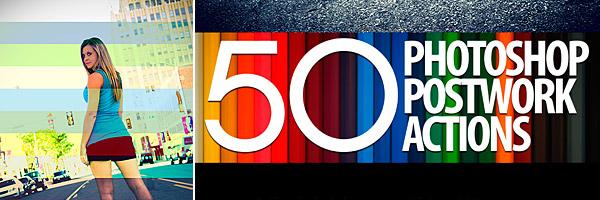 50 Photoshop Postwork Actions