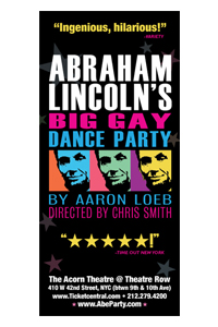 Abraham Lincoln's Big Gay Dance Party