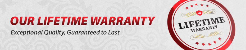 Our Lifetime Warranty