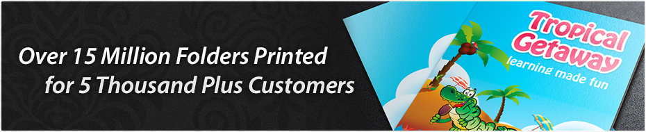 Over 15 Million Folders Printed for 5 Thousand Plus Customers