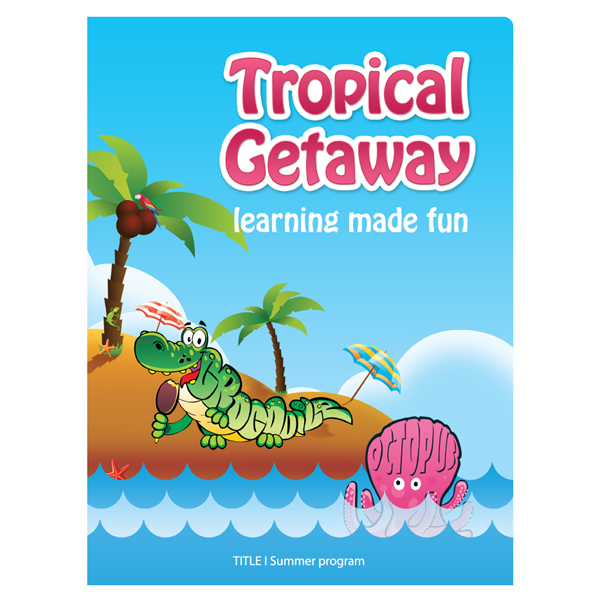 Anne Arundel County Public Schools Tropical Getaway (Front View)
