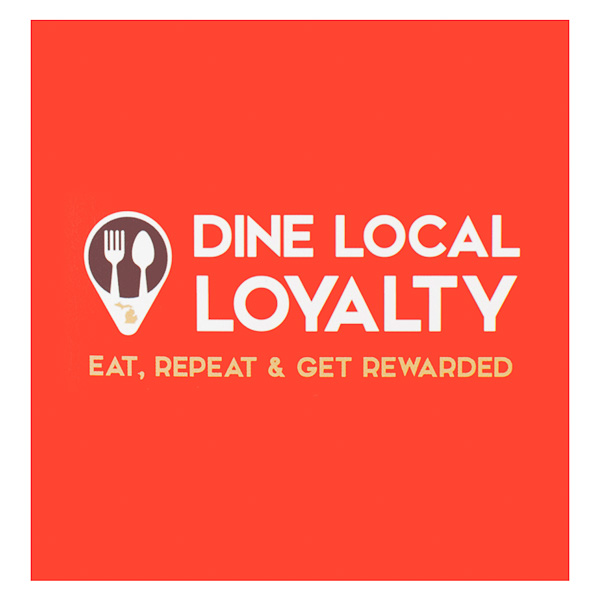 Dine Local Loyalty (Front View)